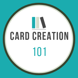 Creating the Perfect Card